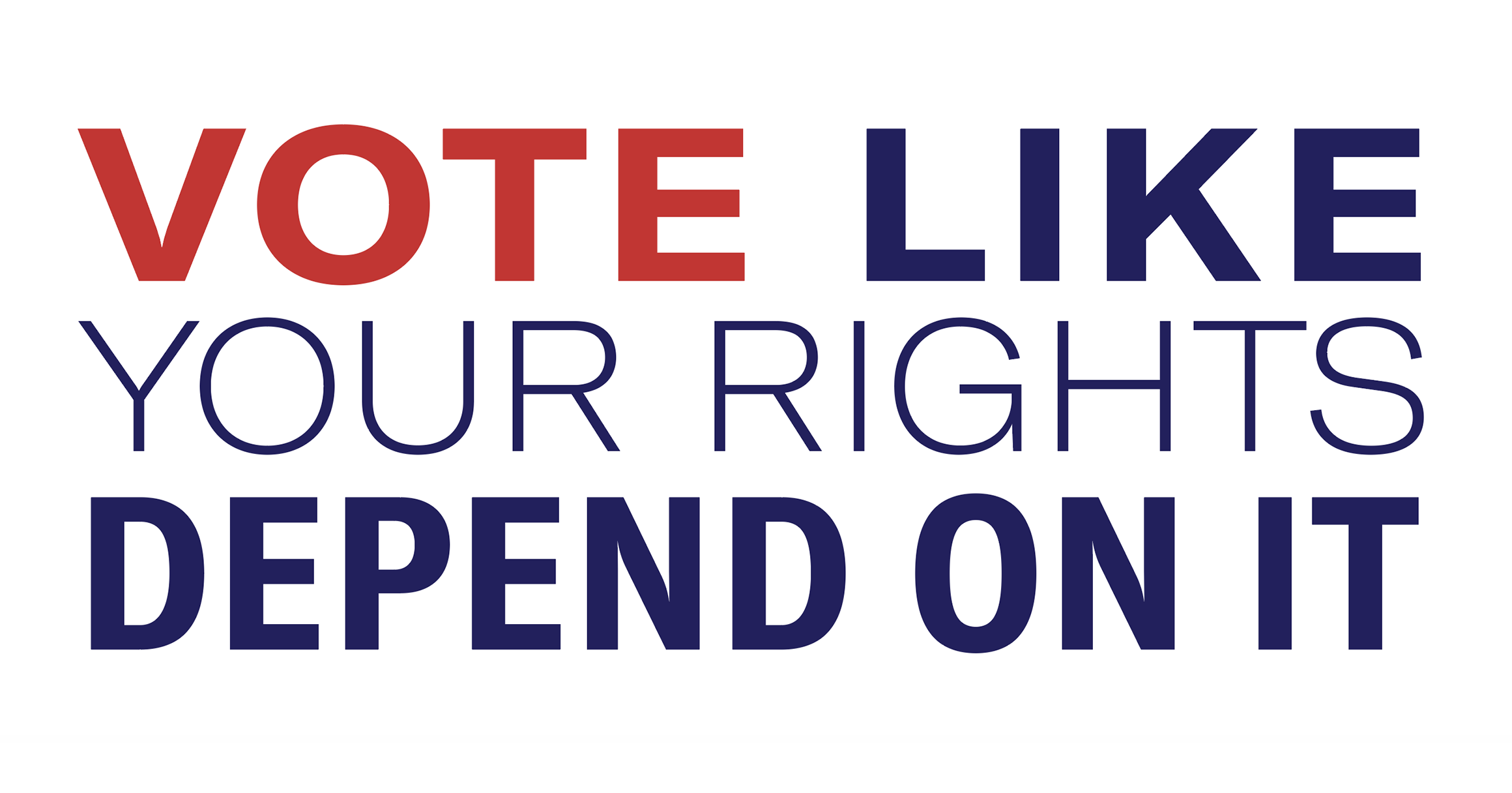 Image result for vote like your rights depends on it