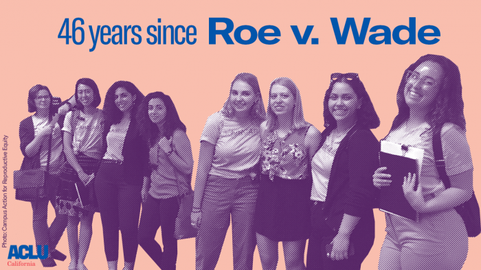 46 years since Roe v. Wade. Photo of a group of young women standing side-by-side.