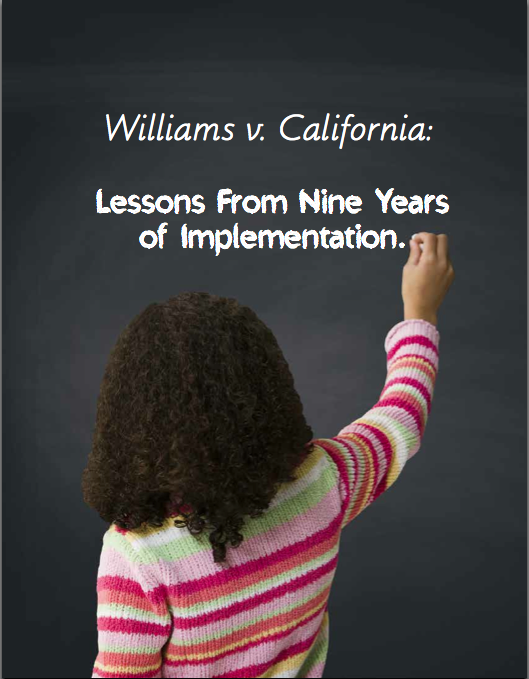 Williams v. California: Lessons From Nine Years of Implementation