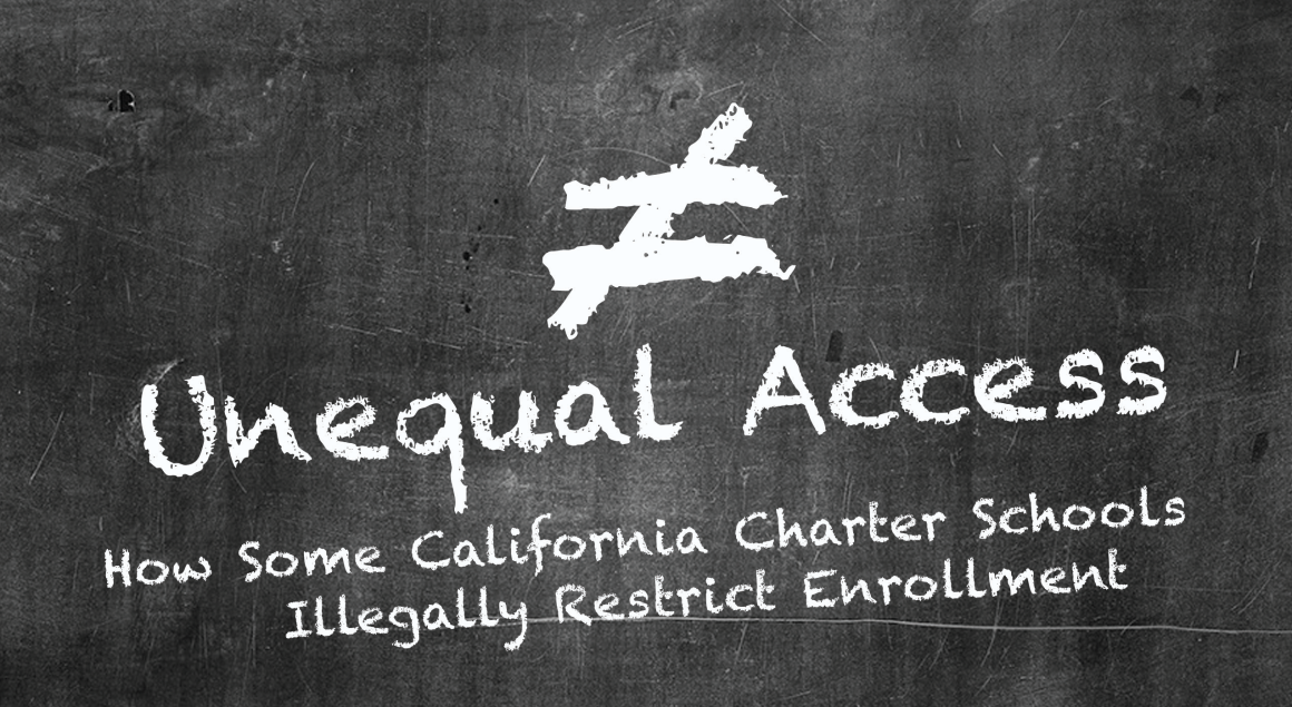 "Writing on a black chalkboard with white chalk: ""Unequal Access: How Some California Charter Schools Illegally Restrict Enrollment"""