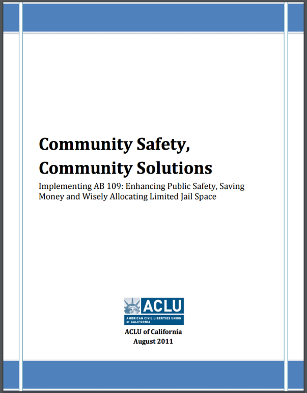 Community Safety, Community Solutions: Implementing AB 109