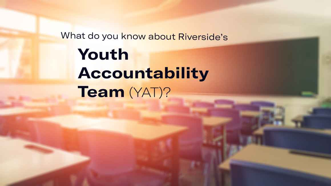 What do you know about Riverside's Youth Accountability Team (YAT)?